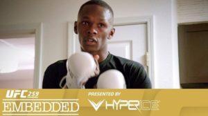 UFC 259: Embedded - Эпизод 3
