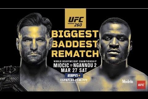 UFC 260: Миочич vs Нганну 2 | Официальный Трейлер