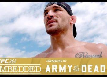UFC 262: Embedded — Эпизод 1