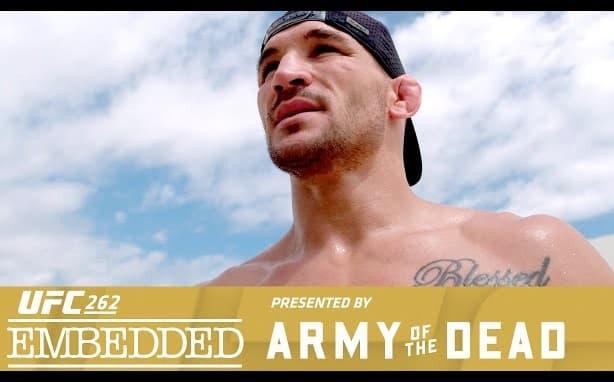 UFC 262: Embedded - Эпизод 1