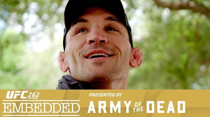 UFC 262: Embedded - Эпизод 3